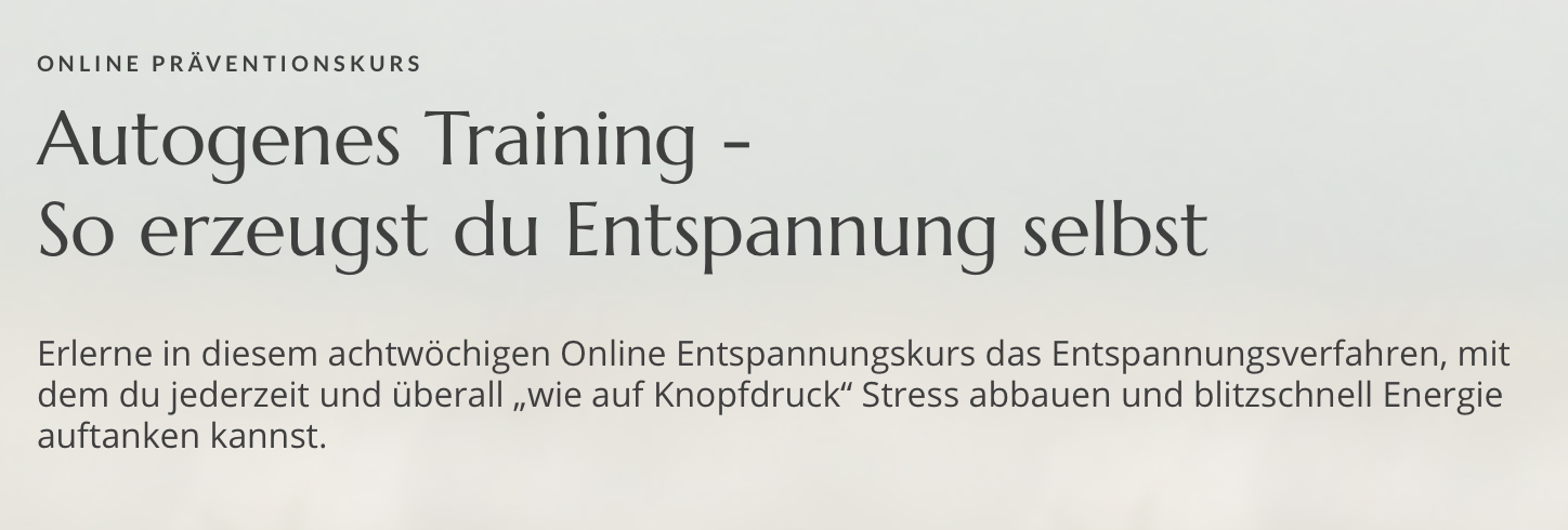 PRÄVENTIONSKURS: Autogenes Training